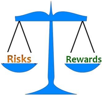 balancing the risks and rewards