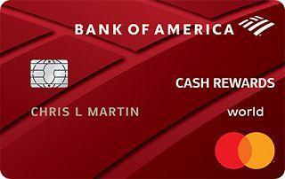 Bank of America<sup>®</sup> Cash Rewards credit card